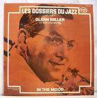 """33T GLENN MILLER Vinyl LP 12"""" LES DOSSIERS DU JAZZ Vol.3 IN THE MOOD - MFP 23579"""