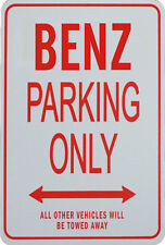 BENZ Parking Only Sign