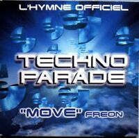 Freon ‎Maxi CD Move: L'Hymne Officiel Techno Parade 1998 - France (EX/EX)