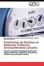 Fenómenos de Desfase en Sistemas Trifásicos Desequilibrados Lineales: Revisión y