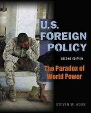 U.S. Foreign Policy: the Paradox of World Power, 2