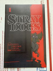 Stray Dogs #1🔥🔥🔥 Cover A NM 9.6! Sold Out First Print FREE SHIPPING!