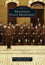Providence Police Department by Paul Campbell, John Glancy and George Pearson...