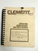 Clement Industries Operation Maintenance And Parts Manual Rock Hauler Dump End