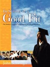 In Search of a Good Fit: The Adult's guide to Career Development & Management