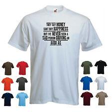 """audi a6 herren lustige auto t-shirt - """"they say geld allein macht nicht glücklich..."""""""