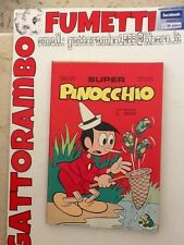 Super Pinocchio N.10 Anno 75 Edicola