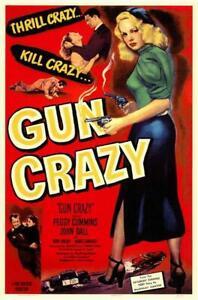 Gun Crazy Movie POSTER 11 x 17 Peggy Cummins, John Dall, Berry Kroeger, A