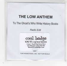 (FW9) The Low Anthem, To The Ghost's Who Write History Books - 2010 DJ CD