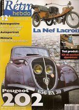RETRO HEBDO 44 PEUGEOT 202 1939 ROLLS ROYCE BLINDEES NEF LACROIX 1898 frèr DODGE