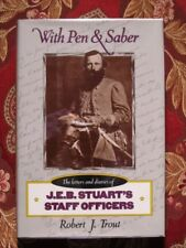 WITH PEN & SABER - JEB STUART'S STAFF OFFICERS - BRAND NEW IN BRODART COVER