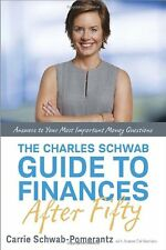 The Charles Schwab Guide to Finances After Fifty: