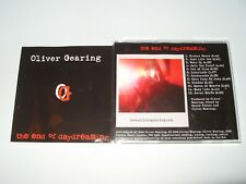 Oliver Gearing The End Of Daydreaming 12 Track cd 2006 Very good + condition
