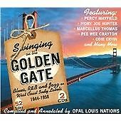 SINGING ON THE GOLDEN GATE  BLUES,R&B AND JAZZON WEST COAST INDY LABLES 1944-58