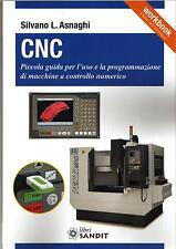 Libro CNC guida per l'uso e la programmazione di macchine a controllo numerico