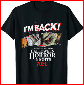 I'm Back Universal Orlando Halloween Horror Nights 2021 Black T-Shirt S-3XL