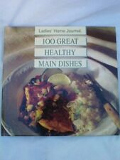 Ladies Home Journal 100 Great Healthy Main-Dishes