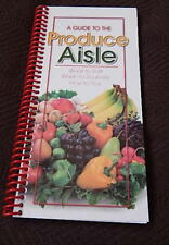 Guide to Produce Aisle Book, How to pick fresh produce year round 60 pgs + buy 3