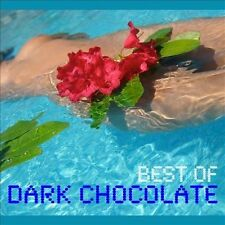 Best of Dark Chocolate [Digipak] * by Dark Chocolate CD Nice! Free Ship #KD46