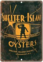 "Shelter Island Oysters Vintage Can Art 12"" x 9"" Reproduction Metal Sign U188"
