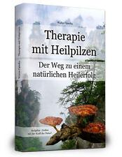 Therapie mit Heilpilzen - 240 Seiten Farbdruck - Anfängerfreundlich
