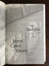 Joyce Carol Oates SIGNED FIRST EDITION The Sacrifice 1st Printing Hardcover HCDJ