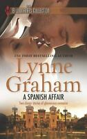A Spanish Affair : Naive Bride, Defiant Wife; Flora's Defiance by Lynne Graham
