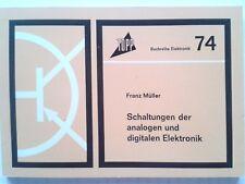 Buchreihe Elektronik Nr.74;(Schaltungen der analogen und digitalen Elektronik)