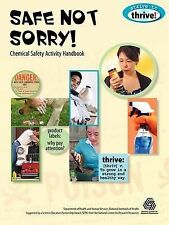 NEW Safe Not Sorry! Chemical Safety Activity Handbook (Strive to Thrive!)