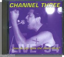 Channel Three 3 - Live '94 - How Do You Open The Damn Thing? - New 1994 Euro CD!