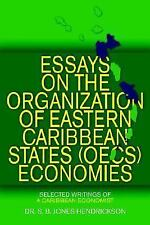 Essays on the Oecs Economies: Selected Writings of a Caribbean Economist (Paperb