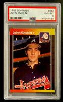1989 Donruss John Smoltz #642 PSA 8 NM-MT