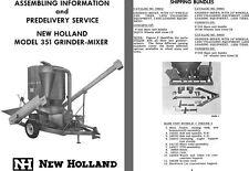 New Holland Model 351 Grinder-Mixer Assembling Information and Predelivery Servi