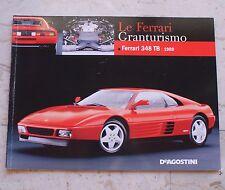 Le Ferrari Granturismo - Numero 44 - Ferrari 348 TB 1989 - De Agostini