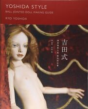 BJD Japan YOSHIDA STYLE BALL JOINTED DOLL MAKING GUIDE Technical Process Book