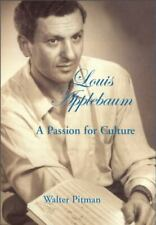 Louis Applebaum: A Passion for Culture: By Pitman, Walter