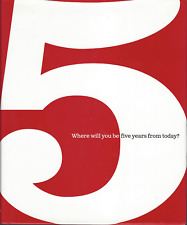 5: Where Will You Be Five Years from Today? Hardcover By Dan Zadra - VERY GOOD