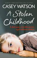 A Stolen Childhood, Watson, Casey, New