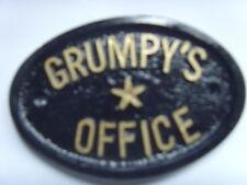 GRUMPYS OFFICE   WORKSHOP  BUSINESS RESTURANT PLAQUE DOOR HOUSE SIGN