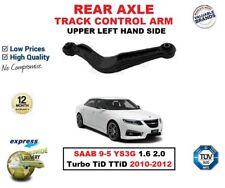 REAR AXLE LEFT UPPER WISHBONE ARM for SAAB 9-5 YS3G 1.6 2.0 T TiD TTiD 2010-2012