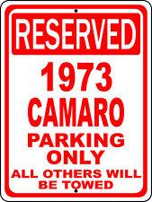 "1973 73 Camaro Chevy Novelty Reserved Parking Street Sign 7""X10"" Polystyrene"