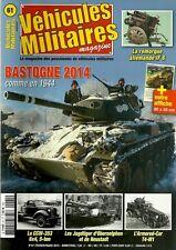 VEHICULES MILITAIRES N° 61 / BASTOGNE 2014 COMME EN 1944 - ARMORED-CAR T4-M1