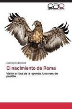 El nacimiento de Roma: Visión crítica de la leyenda. Una versión posible (Spanis