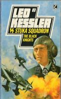 SS Stuka Squadron 1: The Black Knights by Kessler, Leo 0552122165 The Fast Free
