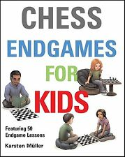 Chess Endgames for Kids. By Karsten Müller NEW CHESS BOOK