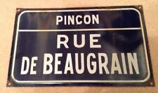 VINTAGE FRENCH ENAMEL STREET SIGN RUE DE BEAUGRAIN PINÇON PLAQUE METAL FRANCE