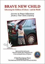 Brave New Child: Liberating the Children of Liberia - and the World