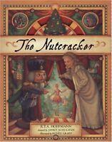The Nutcracker by Janet Schulman, E. T. A. Hoffmann, Renee Graef