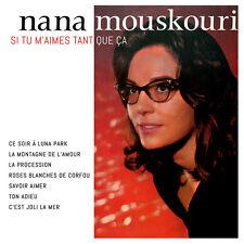 CD Nana Mouskouri : Si tu m'aimes tant que ça