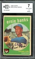 1959 Topps #350 Ernie Banks Card BGS BCCG 7 Very Good+